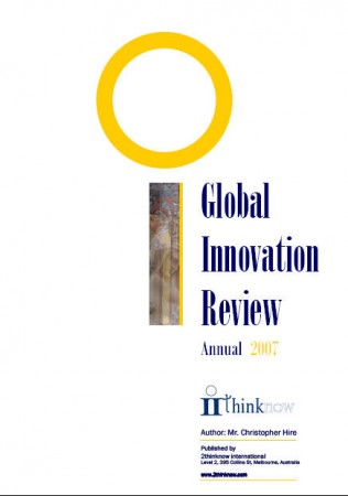 Global Innovation Review 2007 Annual - Innovation Cities & Change Trends